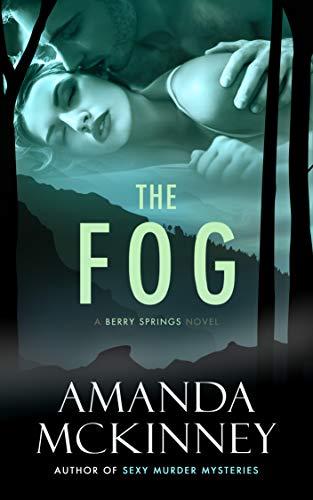 The Fog Amanda McKinney