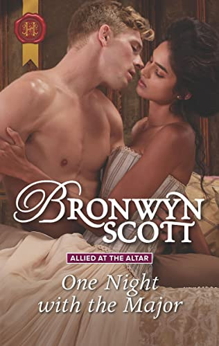 One Night with the Major (Allied at the Altar Book 2) Bronwyn Scott
