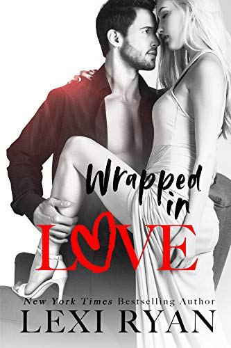 Wrapped in Love Lexi Ryan