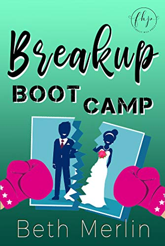 Breakup Boot Camp Beth Merlin