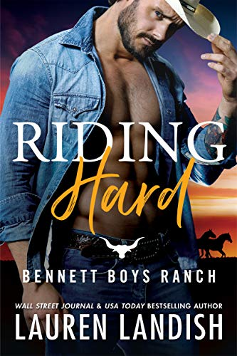 Riding Hard (Bennett Boys Ranch Book 2)  Lauren Landish