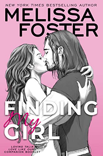 Finding My Girl/Loving Talia Melissa Foster