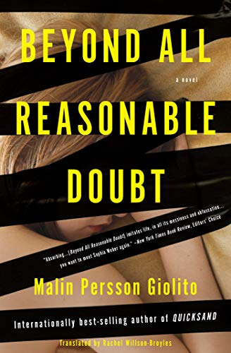 Beyond All Reasonable Doubt: A Novel Malin Persson Giolito