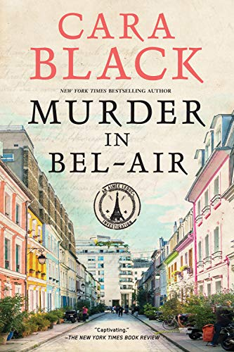 Murder in Bel-Air (An Aimée Leduc Investigation Book 19)  Cara Black