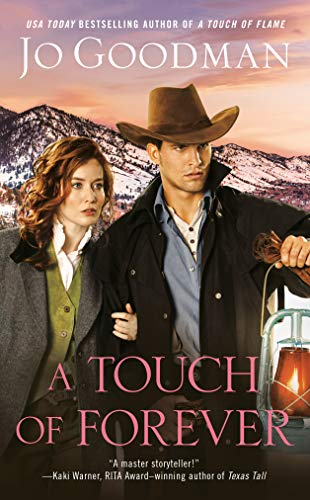 A Touch of Forever (The Cowboys of Colorado Book 3)  Jo Goodman