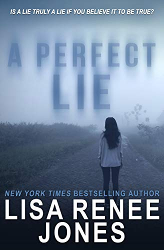 A Perfect Lie   Lisa Renee Jones