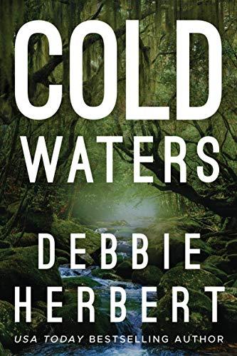 Cold Waters (Normal, Alabama Book 1)   Debbie Herbert