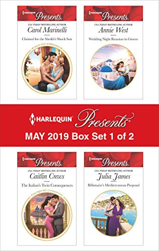 Harlequin Presents - May 2019 - Box Set 1 of 2: An Anthology Carol Marinelli, Caitlin Crews, Annie West, Julia James