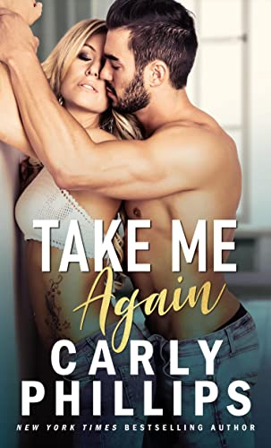 Take Me Again (The Knight Brothers #1) Carly Phillips