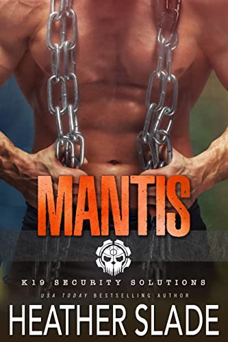 Mantis (K9 Security Solutions #4) Heather Slade