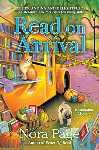 Read on Arrival: A Bookmobile Mystery   Nora Page