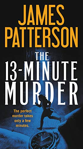 The 13-Minute Murder   James Patterson