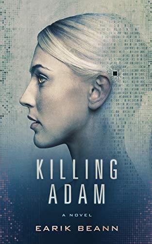 Killing Adam Earik Beann
