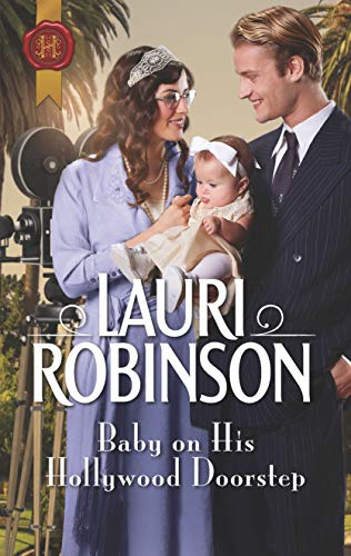 Baby on His Hollywood Doorstep (Brides of the Roaring Twenties Book 1)  Lauri Robinson