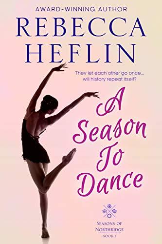 A Season to Dance Rebecca Heflin