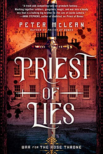 Priest of Lies (War for the Rose Throne Book 2)  Peter McLean