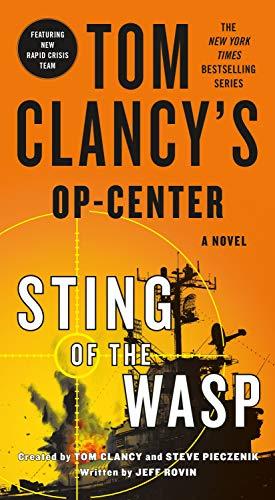 Tom Clancy's Op-Center: Sting of the Wasp Jeff Rovin, Tom Clancy, Steve Pieczenik