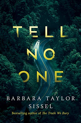 Tell No One: A Novel  Barbara Taylor Sissel
