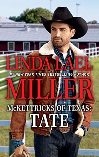 McKettricks of Texas: Tate Linda Lael Miller