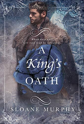 A King's Oath  Sloane Murphy