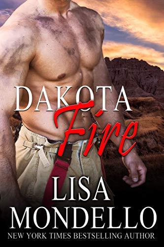 Dakota Fire (Dakota Hearts #12) Lisa Mondello