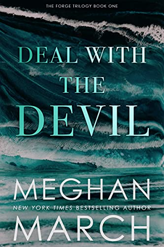 Deal with the Devil (Forge Trilogy #1) Meghan March