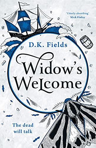 Widow's Welcome (Tales of Fenest Book 1)   D.K. Fields