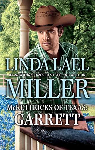McKettricks of Texas: Garrett Linda Lael Miller