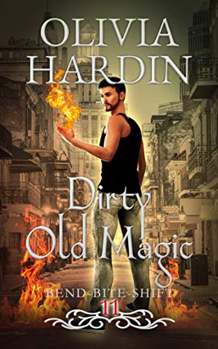 Dirty Old Magic Olivia Hardin