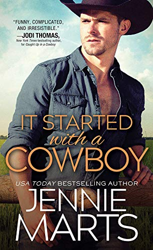 It Started with a Cowboy (Cowboys of Creedence Book 3)  Jennie Marts