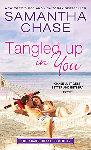 Tangled Up in You (The Shaughnessy Brothers Book 7)   Samantha Chase