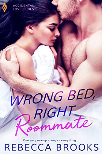 Wrong Bed, Right Roommate  Rebecca Brooks