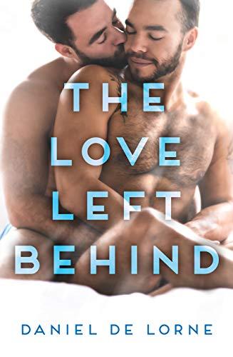 The Love Left Behind  Daniel De Lorne