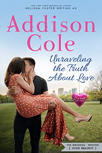 Unraveling the Truth About Love Addison Cole