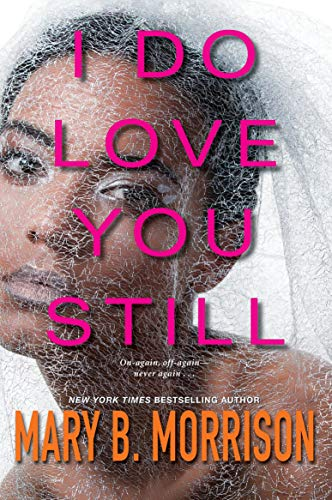 I Do Love You Still  Mary B. Morrison