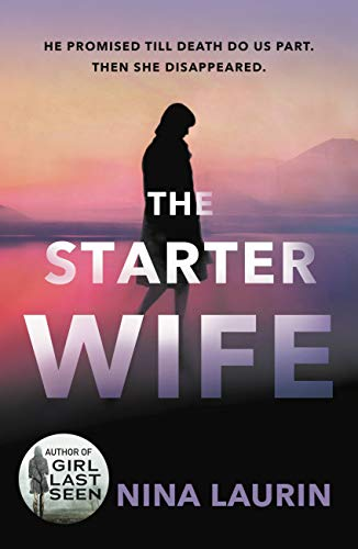 The Starter Wife  Nina Laurin