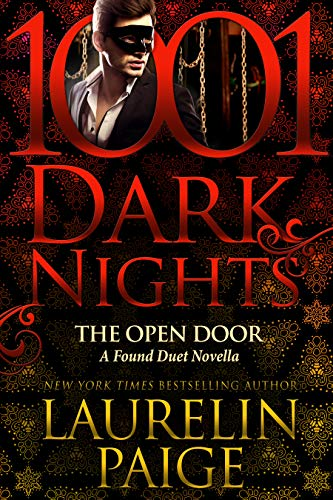 The Open Door: A Found Duet Novella Laurelin Paige