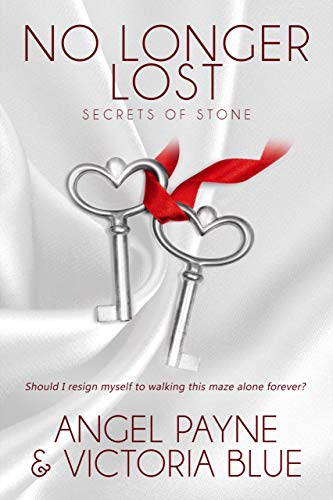No Longer Lost (Secrets of Stone Book 9)   Angel Payne and Victoria Blue