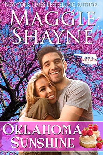 Oklahoma Sunshine (Bliss in Big Falls #6) Maggie Shayne