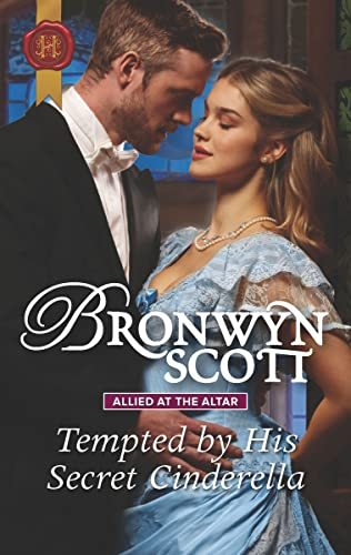 Tempted by His Secret Cinderella (Allied at the Altar Book 3)  Bronwyn Scott