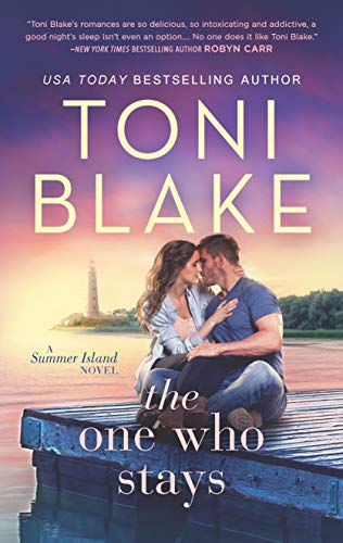 The One Who Stays (Summer Island Book 1) Toni Blake