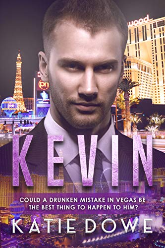 Kevin: An Accidental Marriage Romance Katie Dowe