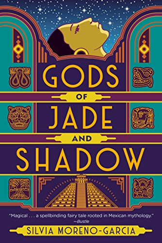 Gods of Jade and Shadow Silvia Moreno-Garcia