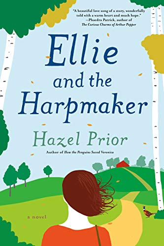 Ellie and the Harpmaker Hazel Prior