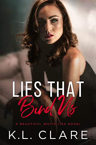 Lies That Bind Us  K.L. Clare