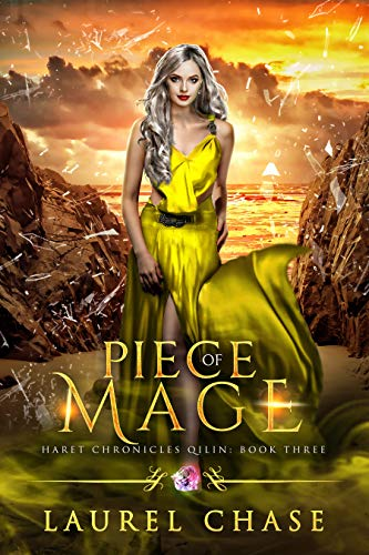 Piece of Mage: A Fantasy Romance Laurel Chase