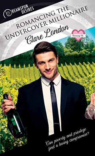 Romancing the Undercover Millionaire Clare London