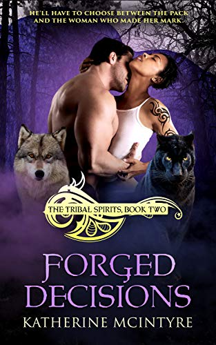 Forged Decisions Katherine McIntyre