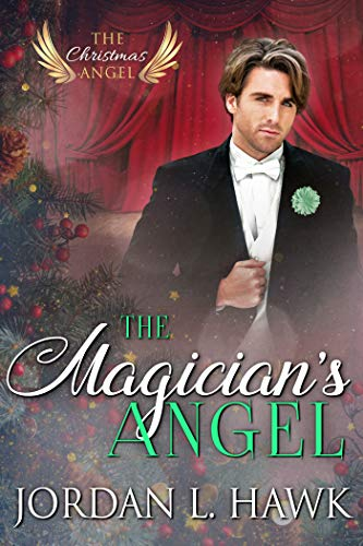 The Magician's Angel Jordan L. Hawk