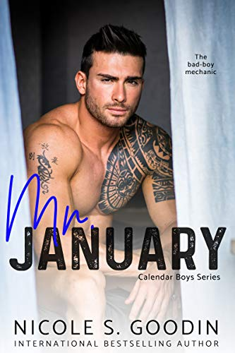 Mr. January: A Second Chance Romance Nicole S. Goodin